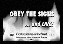 Obey the Signs... and Live!